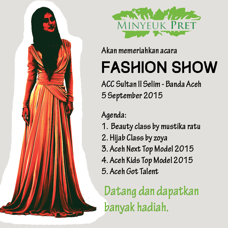 Minyeuk Pret Support Acara Fashion Show
